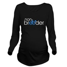 Non-Breeder - Male Long Sleeve Maternity T-Shirt
