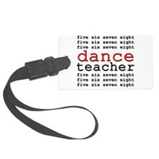 Dance Teacher Luggage Tag