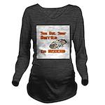 burrito copy.jpg Long Sleeve Maternity T-Shirt