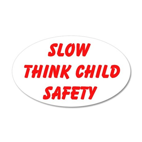 Slow Think Child Safety Wall Decal