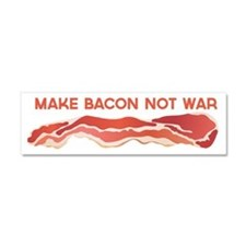 Make Bacon Not War Car Magnet 10 x 3