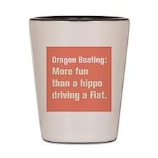 Funny Dragon boat paddling Shot Glass