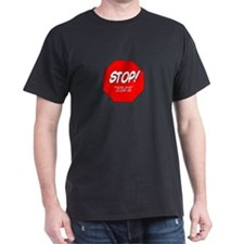 STOP! You are too fat to glom T-Shirt