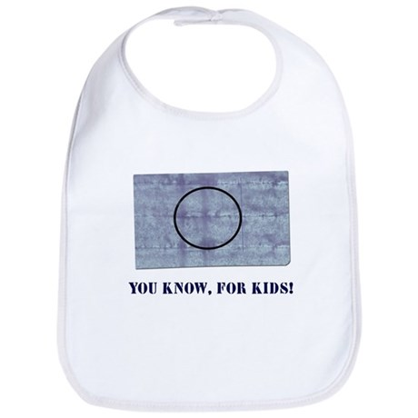 You Know, For Kids Bib