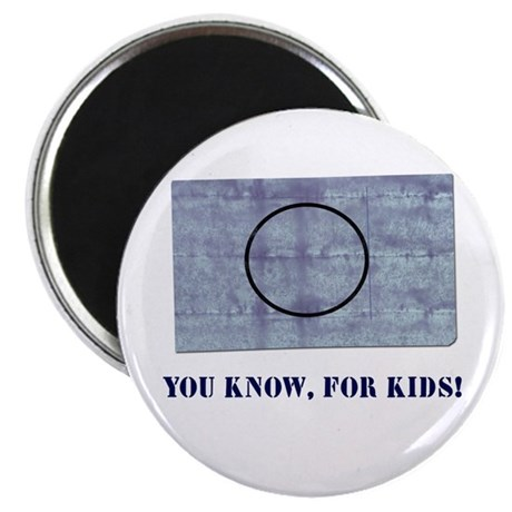 You Know, For Kids Magnet