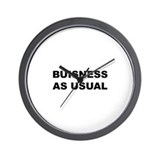 BUISNESS AS USUAL WALL CLOCK