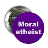 MORAL ATHEIST... Button