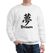 Dream English/Kanji Sweatshirt