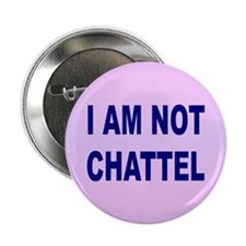 CHATTEL... Button
