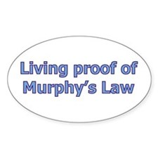 Murphy's Law Decal