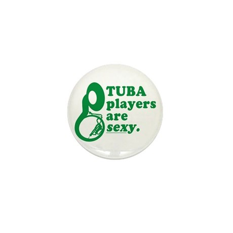 Tuba Players are Sexy Mini Button (10 pack)
