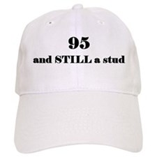 95 still stud 2 Baseball Baseball Cap