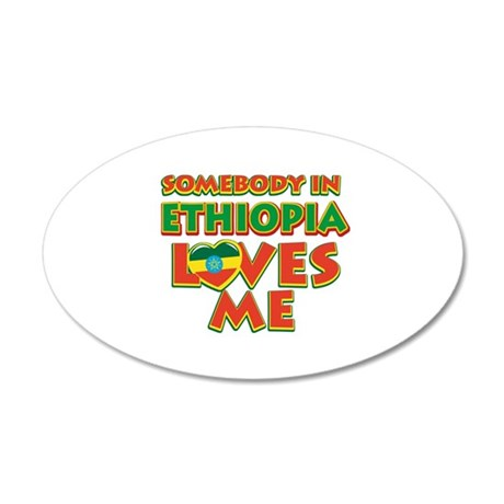 Somebody in Ethiopa Loves me 35x21 Oval Wall Decal