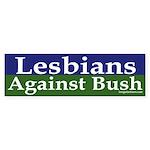 Lesbians Against Bush (bumper sticker)