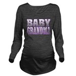 Baby Grandma Long Sleeve Maternity T-Shirt