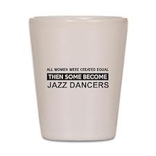jazz created equal designs Shot Glass
