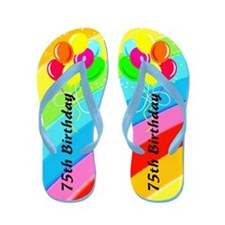 75TH BIRTHDAY Flip Flops
