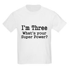 Im Three T-Shirt