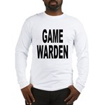 Game Warden (Front) Long Sleeve T-Shirt