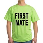 First Mate (Front) Green T-Shirt