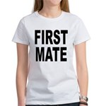 First Mate (Front) Women's T-Shirt