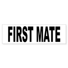 First Mate Bumper Bumper Sticker