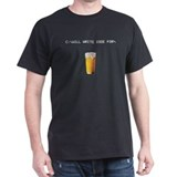 Will Write Code For Beer T-Shirt