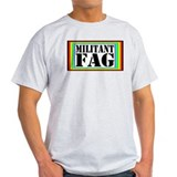 Militant Fag Ash Grey T-Shirt