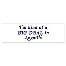 Big Deal in Anguilla Bumper Bumper Sticker