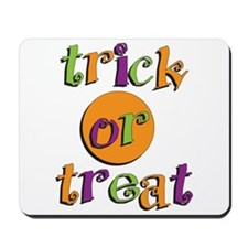 Trick or Treat 2 Mousepad