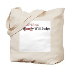 Judgements Tote Bag