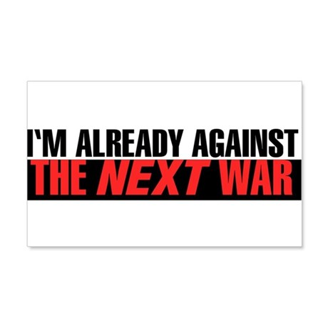Im Already Against the Next War Wall Decal