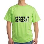 Sergeant (Front) Green T-Shirt