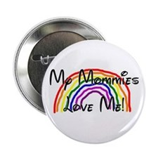 Rainbow Love Mommies Button
