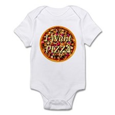 I Want Pizza Infant Bodysuit