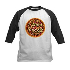 I Want Pizza Tee