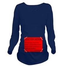 Eviction Notice - Twins Long Sleeve Maternity T-Sh