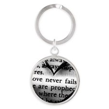 Love Never Fails Round Keychain