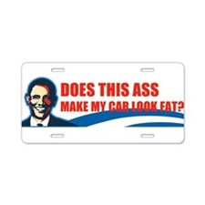 Obama = Ass Aluminum License Plate