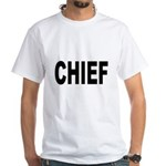 Chief (Front) White T-Shirt