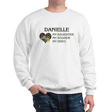 Danielle: My Hero Sweatshirt