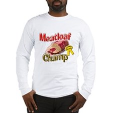 Meatloaf Champ Long Sleeve T-Shirt
