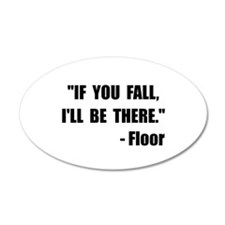 Funny Accident prone Wall Decal