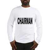 Chairman Long Sleeve T-Shirt