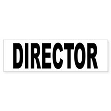 Director Bumper Bumper Sticker
