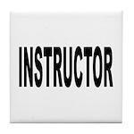 Instructor Tile Coaster