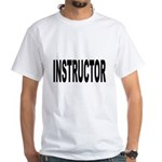 Instructor (Front) White T-Shirt