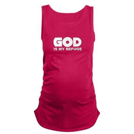 God is Refuge Maternity Tank Top
