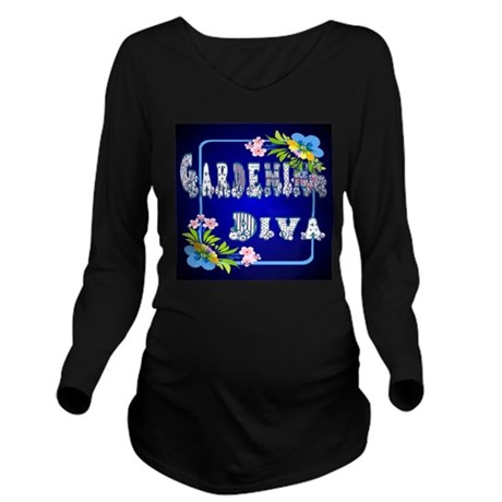 Gardening Diva Long Sleeve Maternity T-Shirt