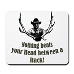 Nothing beats your head betwe Mousepad